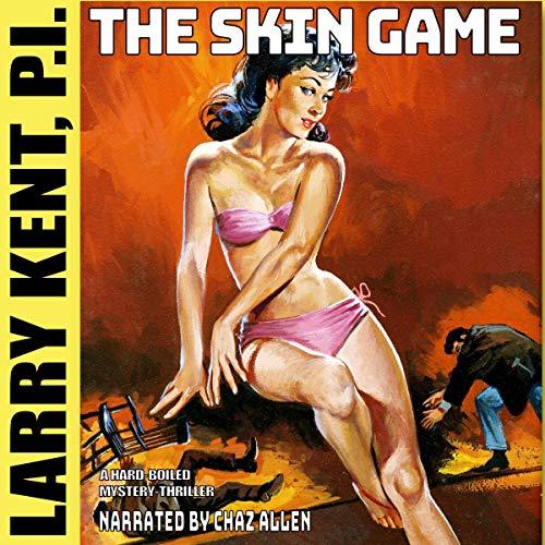 Larry Kent 701: The Skin Game Titelbild