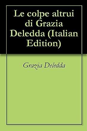 Le colpe altrui di Grazia Deledda