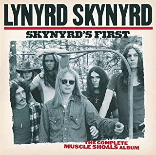 Skynyrd's First: The Complete Muscle Shoals Album by Lynyrd Skynyrd [1998] Audio CD
