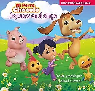 Mi perro chocolo 1. Juguemos en el campo (Spanish Edition)