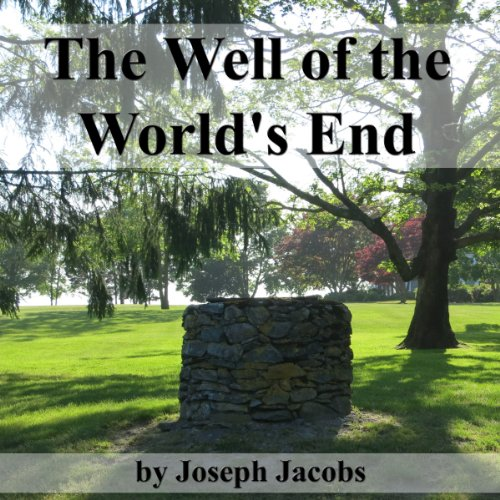 The Well of the World's End audiobook cover art