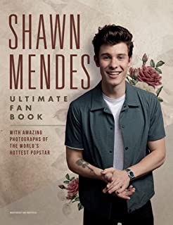 Mendes, S: Shawn Mendes: The Ultimate Fan Book