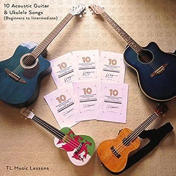 10 Acoustic Guitar & Ukulele Songs - Beginners To Intermediate