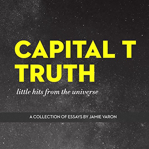 Capital T Truth audiobook cover art