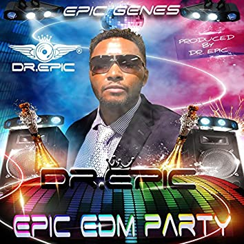 Epic EDM Party