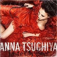Taste My Beat by ANNA TSUCHIYA (2005-08-24)