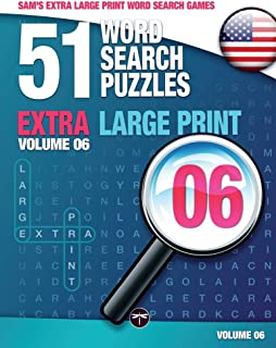 Sam's Extra Large Print Word Search Games, 51 Word Search Puzzles, Volume 6: Brain-Stimulating Puzzle Activities for Many ...