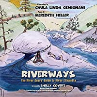 RiverWays: The River Goers' Guide to River Etiquette