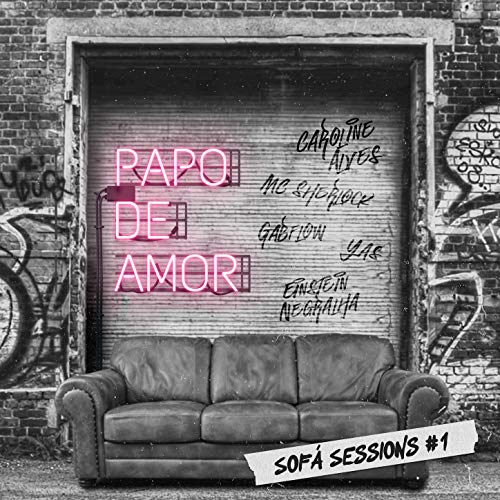 Sofá Sessions #1 - Papo de Amor