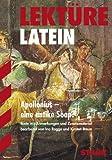 Lektüre Latein / Apollonius - eine antike Soap?: Texte mit Anmerkungen und Zusatzmaterial