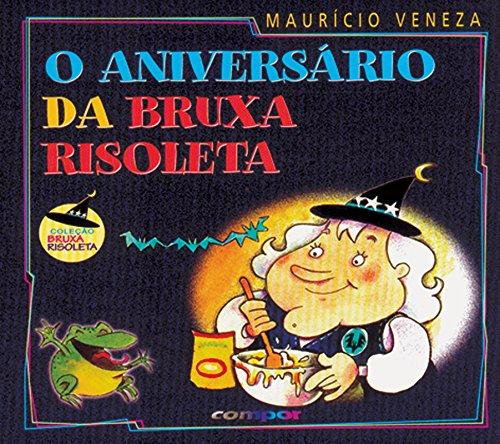 O aniversário da Bruxa Risoleta