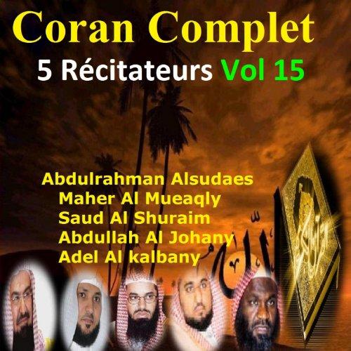 Coran complet 5 récitateurs, vol. 15 (Quran - Coran - Islam)