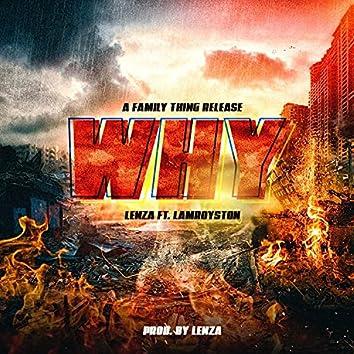 Why (feat. Iamroyston)