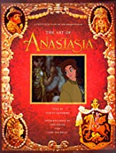 The Art of Anastasia: A Twentieth Century Fox Presentation
