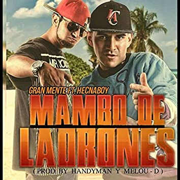 Mambo Ladrones (feat. Hecnaboy)