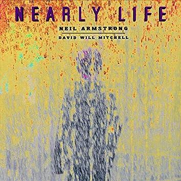 Nearly Life