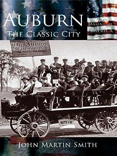 Auburn: The Classic City (Making of America)