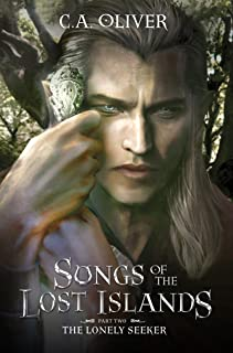 The Lonely Seeker (Songs of the Lost Islands Book 2)