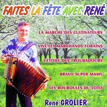 Faites La Fête Avec René