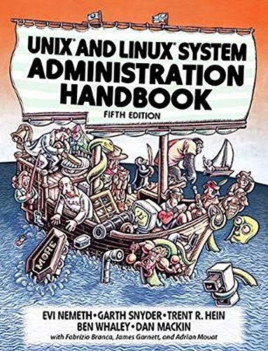 Compare Textbook Prices for UNIX and Linux System Administration Handbook 5 Edition ISBN 9780134277554 by Nemeth, Evi,Snyder, Garth,Hein, Trent R.,Whaley, Ben,Mackin, Dan