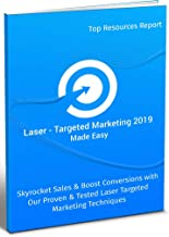 Laser-Targeted Marketing 2019 Made Easy (English Edition)