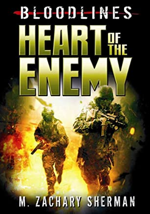 [Heart of the Enemy] (By: Zachary Sherman) [published: July, 2012]