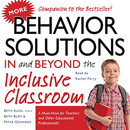 More Behavior Solutions in and Beyond the Inclusive Classroom audiobook cover art