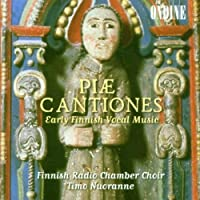 Piae Cantiones: Early Finnish Vocal Music by Finnish Radio Chamber Choir (2012-01-30)