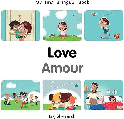 My First Bilingual Book-Love (English-Fr