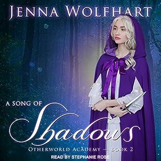 A Song of Shadows     Otherworld Academy Series, Book 2              Auteur(s):                                                                                                                                 Jenna Wolfhart                               Narrateur(s):                                                                                                                                 Stephanie Rose                      Durée: 5 h et 12 min     1 évaluation     Au global 5,0