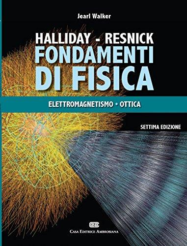 Fondamenti di fisica. Con Contenuto digitale (fornito elettronicamente). Elettrologia, magnetismo, ottica (Vol. 2)
