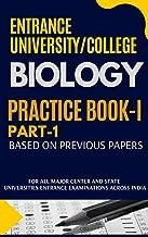 University/College Entrance Biology PRACTICE BOOK PART-1 Bank