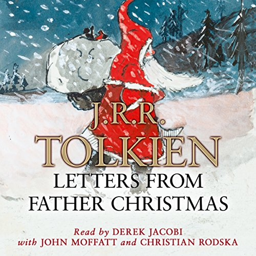 Letters from Father Christmas                   Written by:                                                                                                                                 J.R.R. Tolkien                               Narrated by:                                                                                                                                 Derek Jacobi,                                                                                        John Moffatt,                                                                                        Christian Rodska                      Length: 2 hrs and 7 mins     4 ratings     Overall 4.5