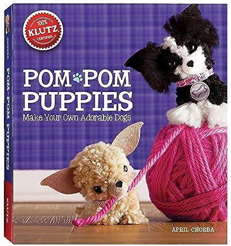Klutz Pom-Pom Puppies by Klutz Press