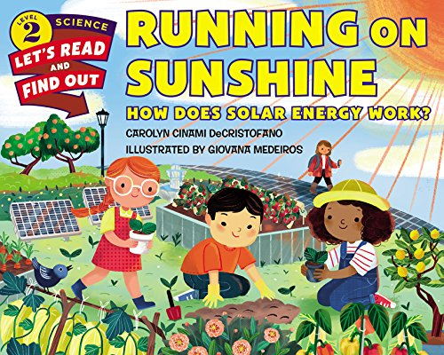 Running on Sunshine: How Does Solar Energy Work? (Let's-Read-and-Find-Out Science 2)