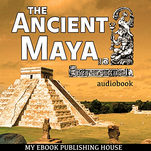 The Ancient Maya cover art