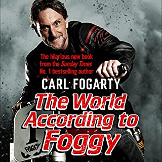 The World According to Foggy                   By:                                                                                                                                 Carl Fogarty                               Narrated by:                                                                                                                                 Damien Lynch                      Length: 6 hrs and 57 mins     30 ratings     Overall 4.4