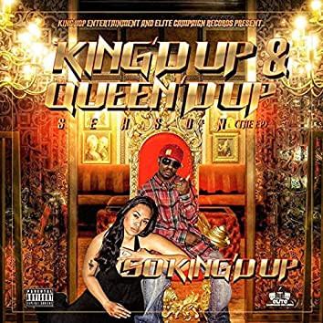 King'd Up And Queen'd Up Season EP