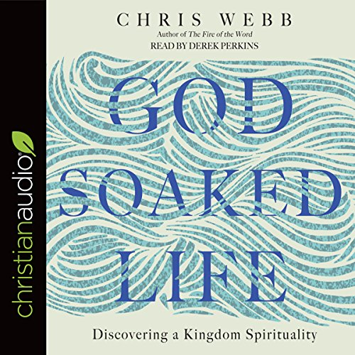 God-Soaked Life audiobook cover art