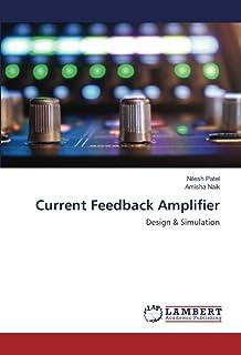 Current Feedback Amplifier: Design & Simulation