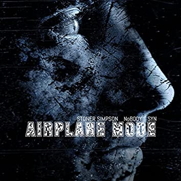 Airplanemode (feat. Nobody & SYN)