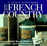 Pierre Deux's French Country: A Little Style Book