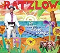 Silly Love Songs by The Ratzlow (2005-05-05)