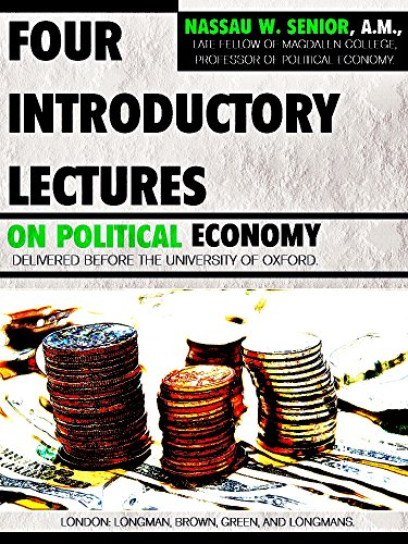Four Introductory Lectures on Political Economy (English Edition)