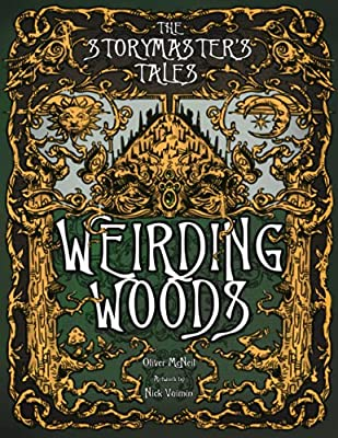 """The Storymaster's Tales """"Weirding Woods"""" Folklore Fantasy: Become a Hero in a Grimm Family tabletop RPG Boardgame Book. Kids and Adults Solo-5 Players ... Family RPG Solo-5 players, Kids and Adults)"""