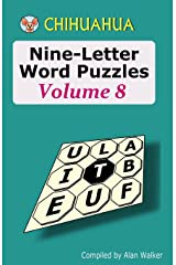 Chihuahua Nine-Letter Word Puzzles Volume 8 Paperback