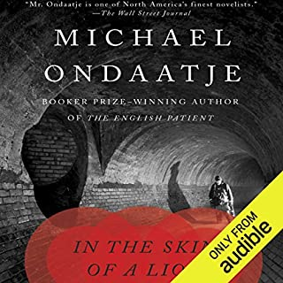 In the Skin of a Lion                   Written by:                                                                                                                                 Michael Ondaatje                               Narrated by:                                                                                                                                 Tom McCamus                      Length: 6 hrs and 10 mins     45 ratings     Overall 4.1