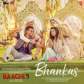 """Bhankas (From """"Baaghi 3"""")"""