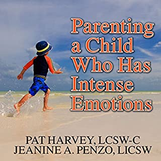 Parenting a Child Who Has Intense Emotions cover art