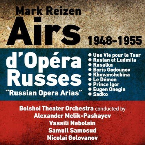 Bolshoi Theater Orchestra & Mark Reizen